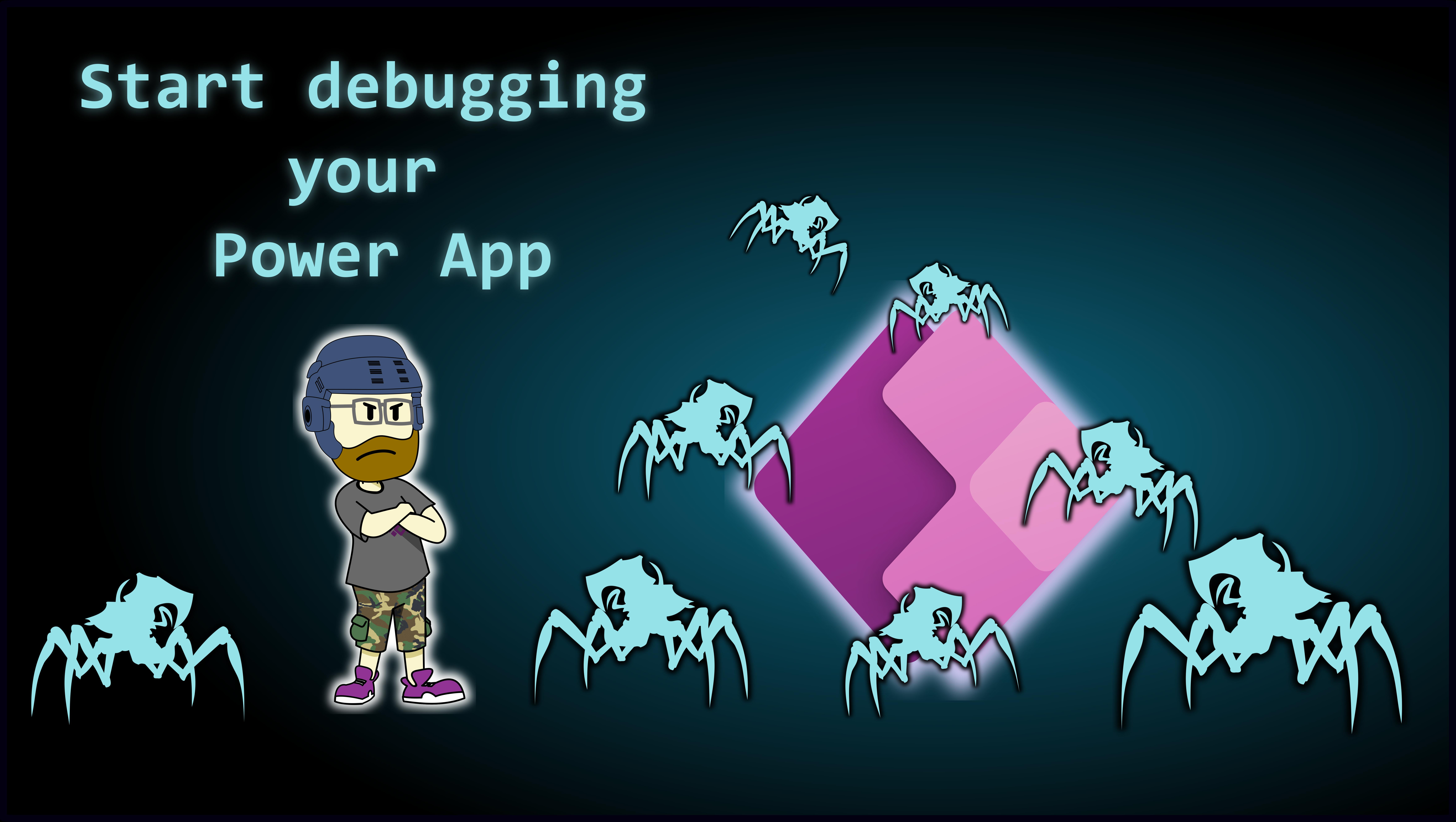 Start debugging your PowerApp