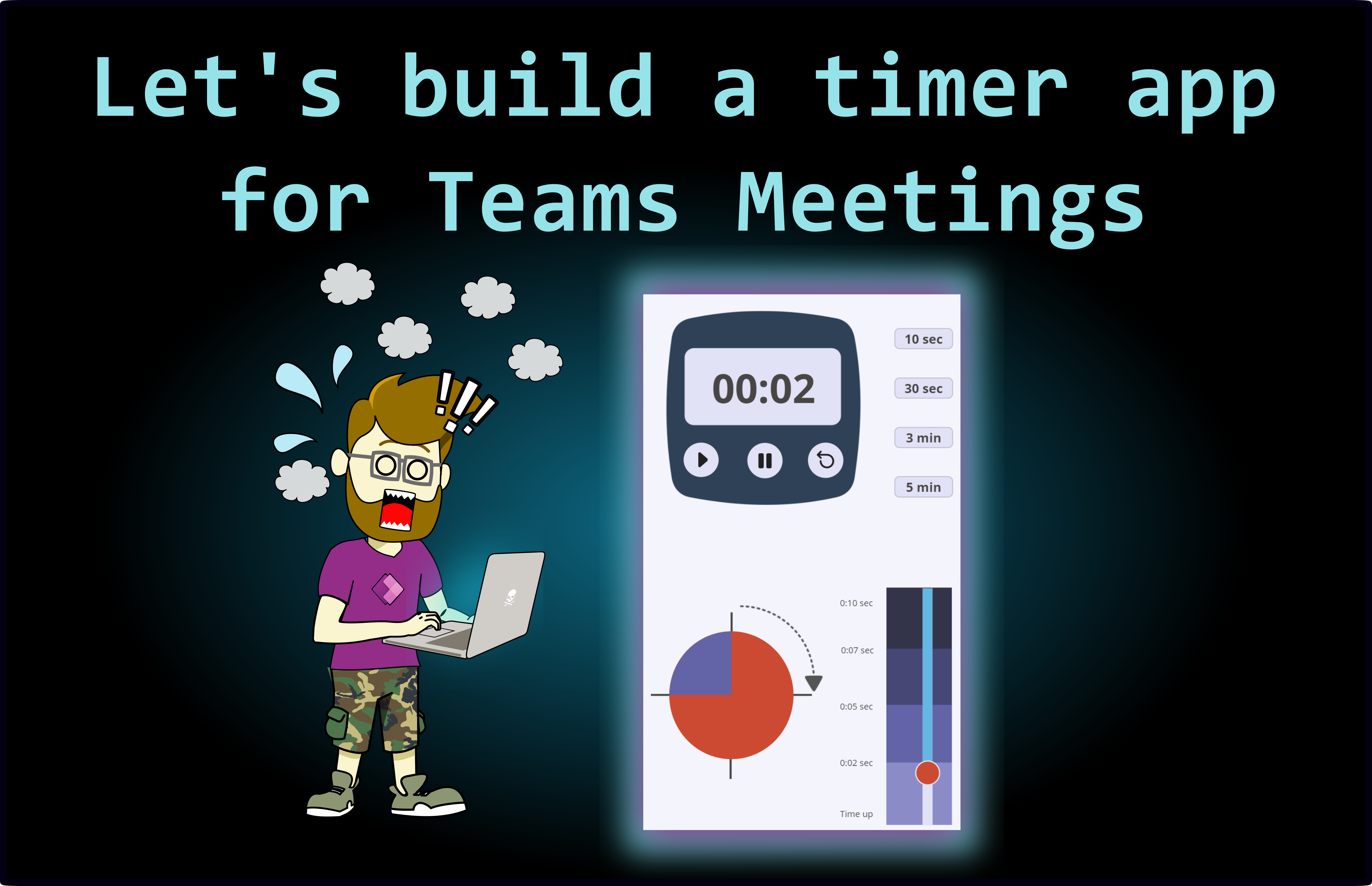 Let's build a timer app for Teams meetings.
